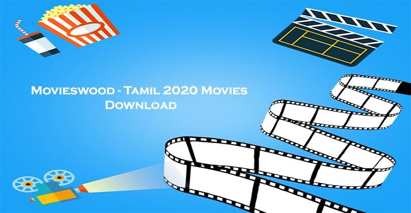 Movieswood Tamil movies 2020