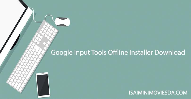 google input tools offline download