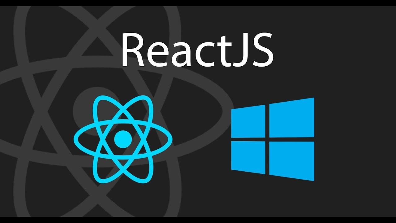 install react js in windows 10