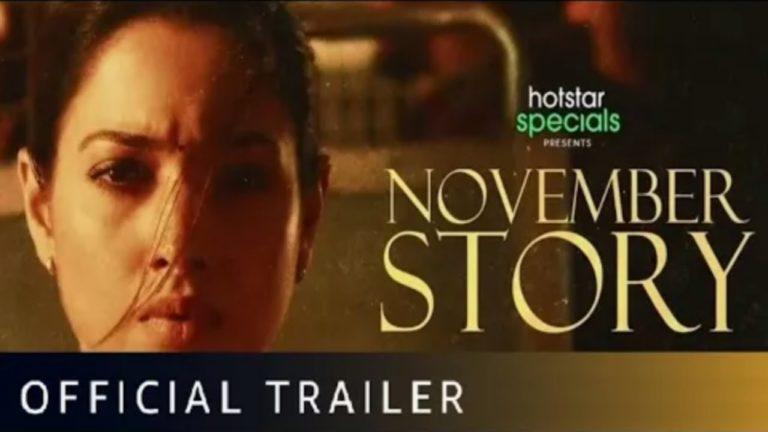 November Story Movie Download