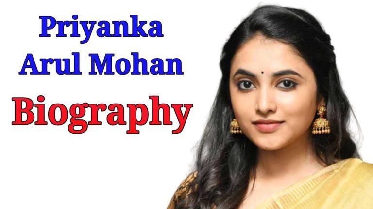 Priyanka Arul Mohan Age Movies List