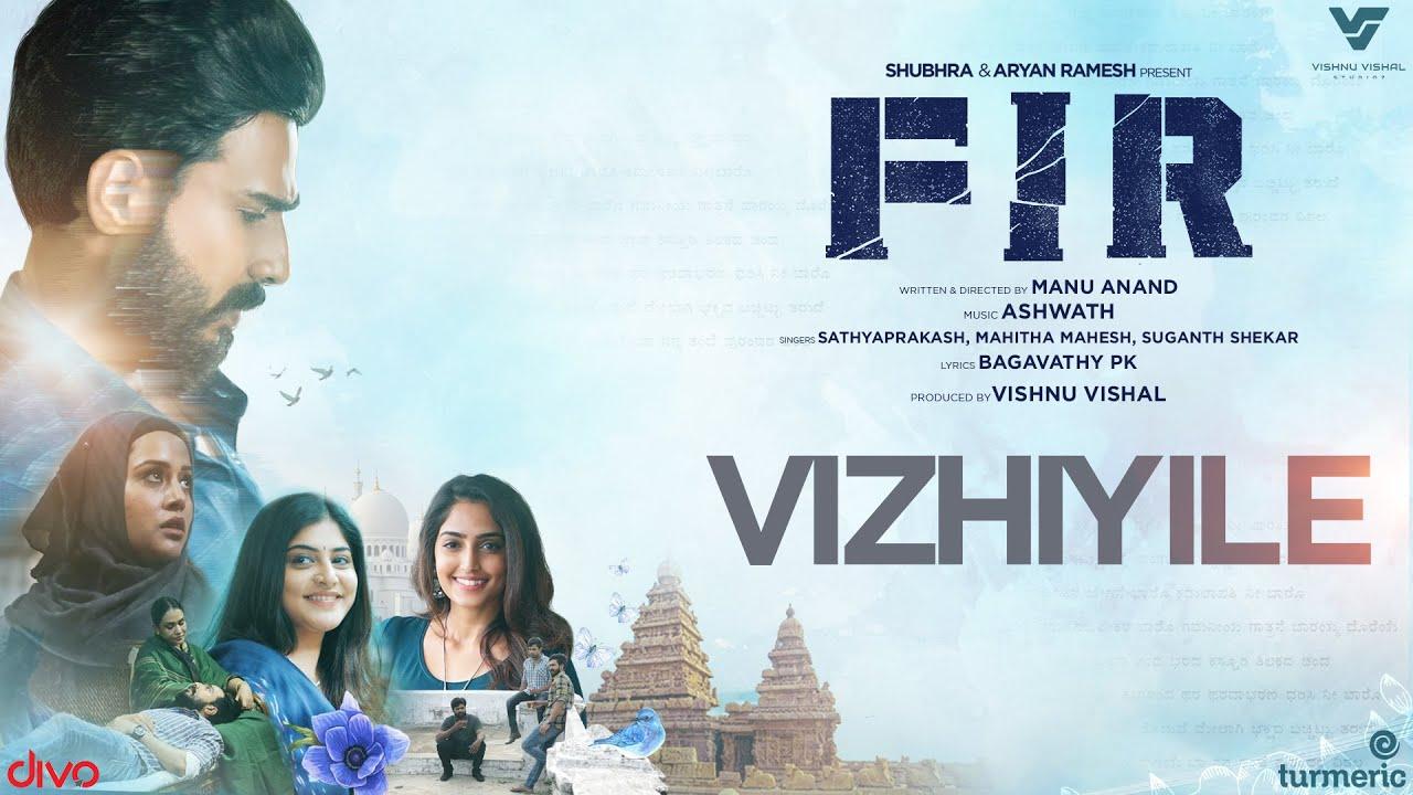 Vizhiyile song lyrics in FIR movie