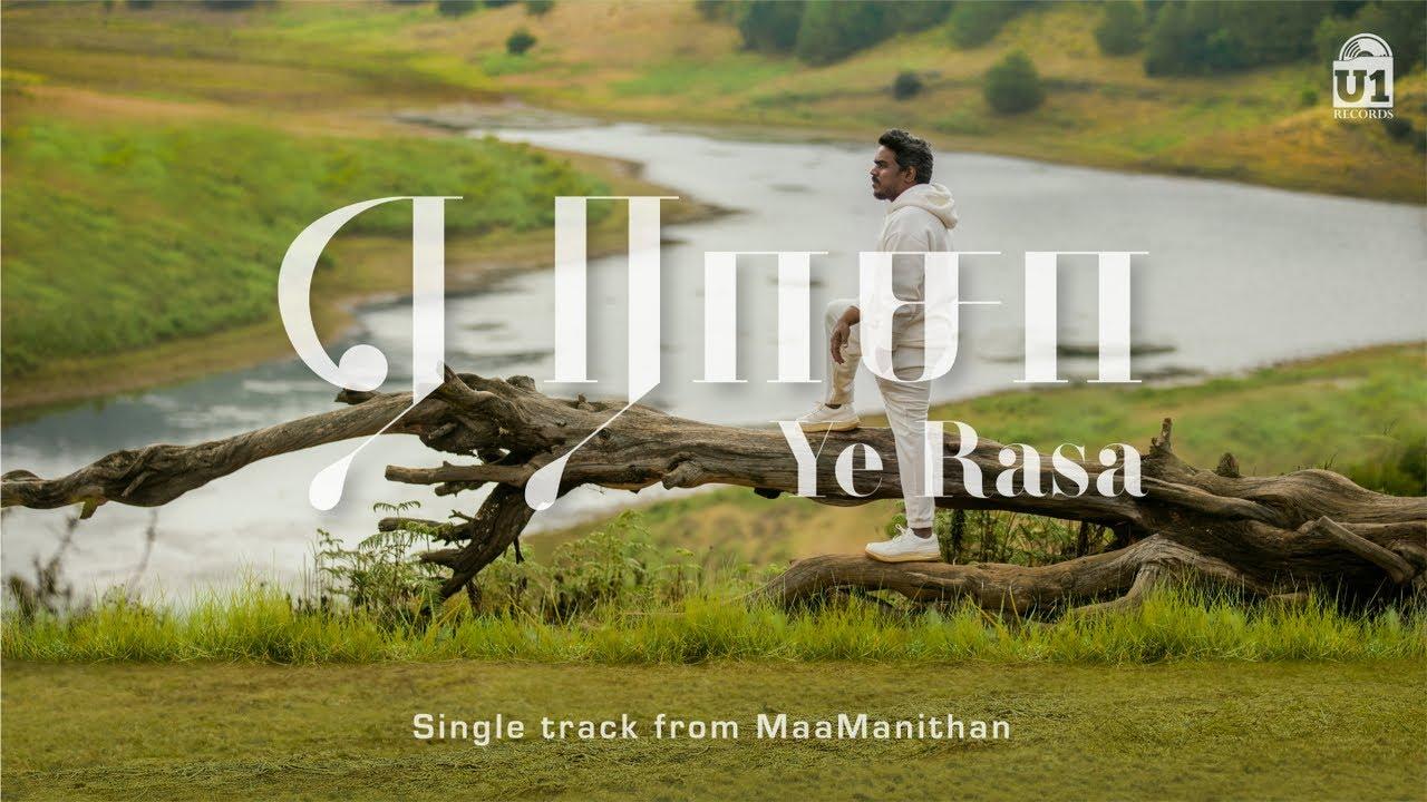 Ye Rasa Song Lyrics maamanidhan